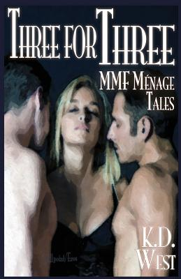 Three for Three by K.D. West